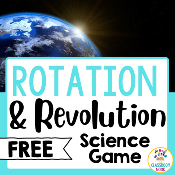 FREEBIE: Rotation vs. Revolution - Partner Game by The Classroom ...