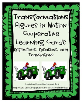 Rotations, Reflections, and Translations Cooperative Learning Cards