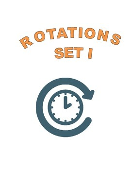 Rotations-Set I- Math Geometry