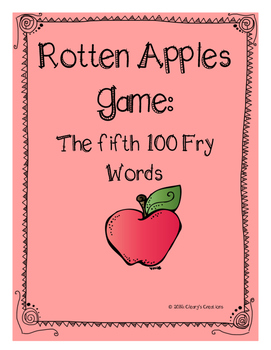 Rotten Apples - Fifth 100 Fry Words
