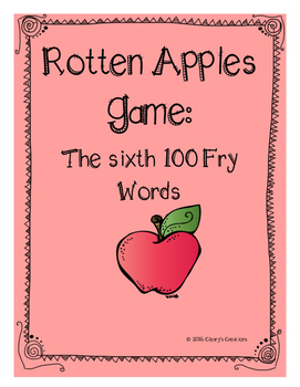 Rotten Apples - Sixth 100 Fry Words