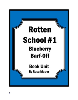 Rotten School #1: The Big Blueberry Barf-Off! by R. L. Stine Book Unit