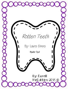 Rotten Teeth Mentor Text