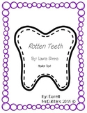 Rotten Teeth Mentor Text