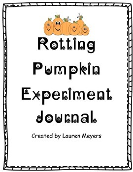 Rotting Pumpkin Experiment Journal for Observation
