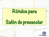 Rótulos para salón de Preescolar / Preeschool Classroom La