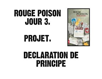 Rouge Poison - Jour  3 - Projet Declaration de Principe