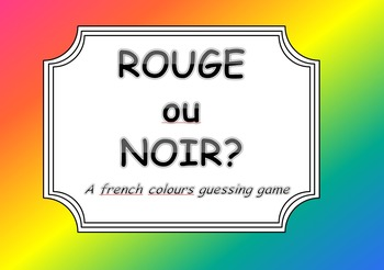 Rouge ou Noir? A french colours guessing game