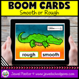 Rough or Smooth Science Boom Cards (Digital and Distance L