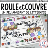 FRENCH Phonological Awareness Literacy Roll & Cover Game -