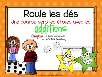 Roule les dés - Addition - Roll The Dice - A version of Race To The Top in Fr.