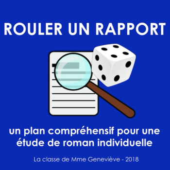 Rouler un rapport - a novel study package in FRENCH