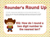 Rounder's Round Up Nearest 10 and 100  {3.NBT.A.1} {CCSS 2