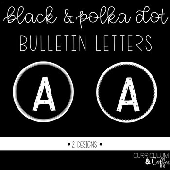 Circle Black and Polka Dot Letters