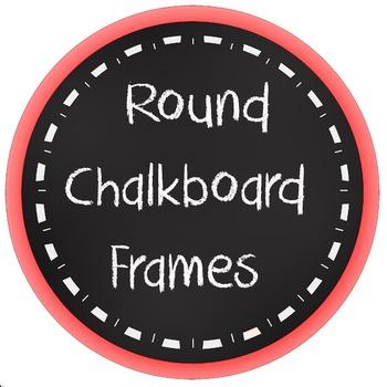 Round Chalkboard Frames