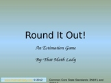Round It Out! (An Estimation Game)