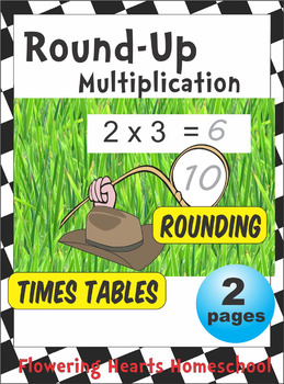 Round-Up Multiplication