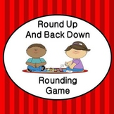 Round Up and Back Down Rounding Game