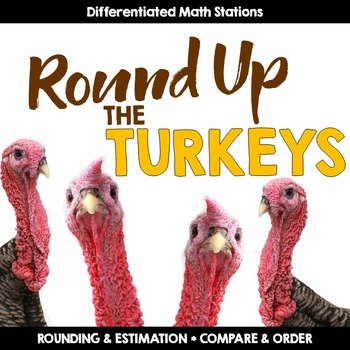 Thanksgiving Rounding & Estimation Math Center for 3rd & 4th Grade