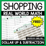 Round Up to the Next Dollar and Subtract to Find Change A
