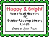 Round and Bright Letter Labels