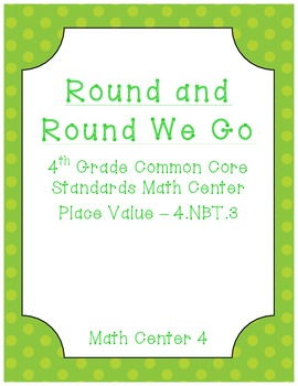 Round and Round We Go - Common Core Math Center - Place Value
