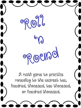 Roll 'n Round Rounding Math center/game