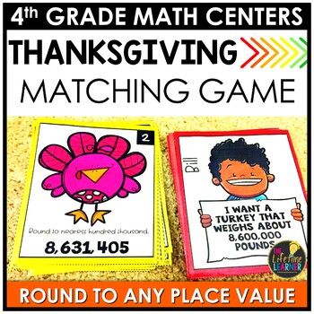 Round to Any Place Value Thanksgiving Game