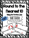 Round to Nearest 10 using a Number Line Task Cards