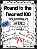 Round to Nearest 100 using a Number Line Task Cards