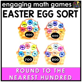 Easter Math Game - Round to Nearest Hundred