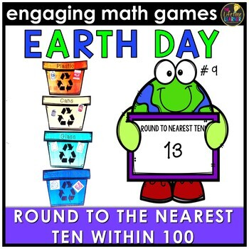 Earth Day Math Game - Round to Nearest Ten Within 100