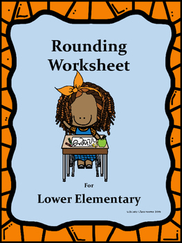 Round to Ten Worksheets for Lower Elementary Students