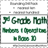 Rounding Practice Drill Pack - 3rd Grade Math CCSS - Nearest 10 and 100
