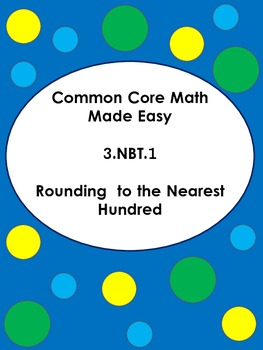 Round to the Nearest Hundred 3.NBT.1