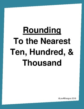 Round to the Nearest Ten, Hundred, Thousand Place Value
