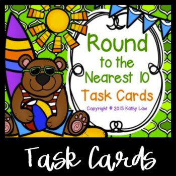 Round to the Nearest Ten Task Cards