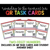 Round to the Nearest Ten - Two Digit Numbers QR Task Cards