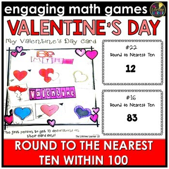 Valentine's Day Round to the Nearest Ten Within 100 Game