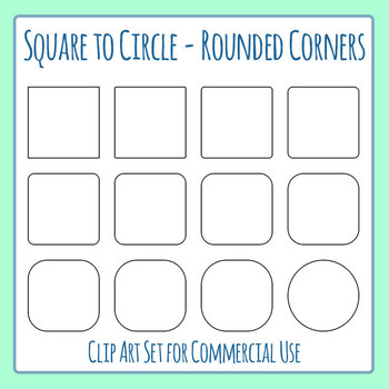 Rounded Corner Squares - or Square to Circle Clip Art Commercial Use