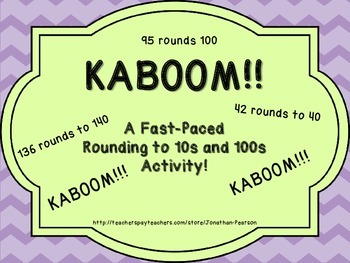 Rounding 10s and 100s Kaboom! - An Exciting Review Game