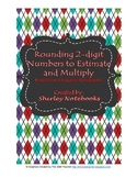 Rounding 2-digit Numbers to Estimate Interactive Notebook