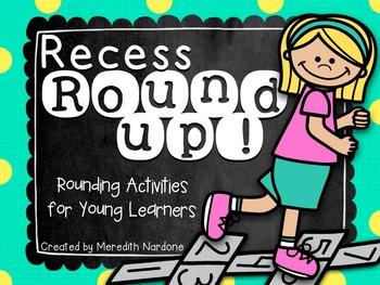 Rounding Activities {Recess Round Up!}