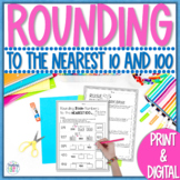 Rounding to the Nearest 10 and 100 Worksheets - Print & Digital