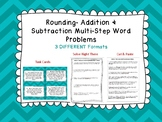 Rounding- Addition & Subtraction Multi-Step Word Problems