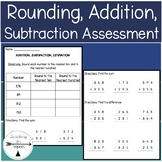 Rounding, Addition, and Subtraction Assessment