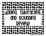 Rounding, Addition, and Subtraction Review Task Cards