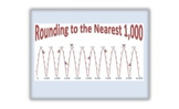 Rounding Anchor Chart and Journal Page- Round to the NEAREST 1,000