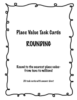 Rounding- Base 10 Place Value task cards