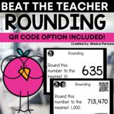 Rounding Game - Beat the Teacher